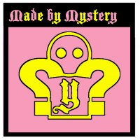 Made by Mystery