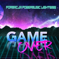 F.Power Music Lightning - Game Over